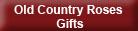 Old Country Roses Gifts